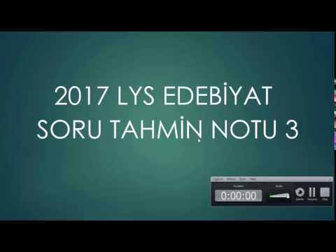 2017 LYS EDEBİYAT SORU TAHMİN NOTU 3