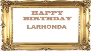 LaRhonda   Birthday Postcards & Postales - Happy Birthday
