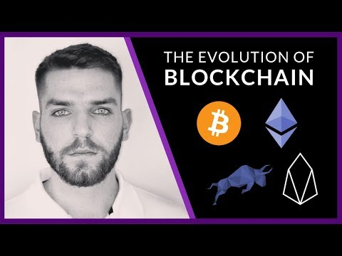 The Evolution Of Blockchain and Where We're Going Next