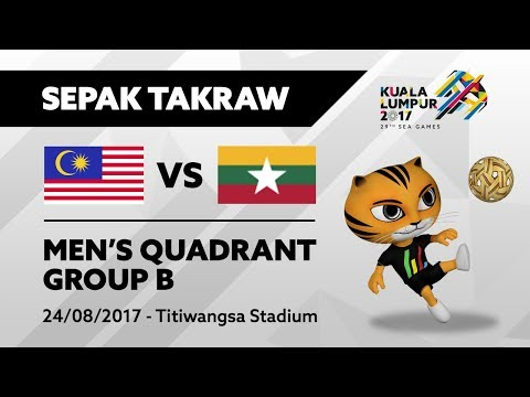 KL2017 29th SEA Games | Men's Sepak Takraw QUADRANT - MAS 🇲🇾 vs MYA 🇲🇲 | 24/08/2017