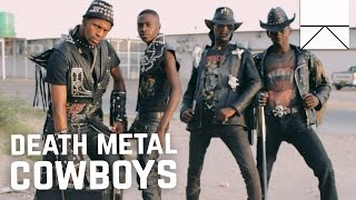 Смотреть клип Who Are the Death Metal Cowboys of Africa? онлайн