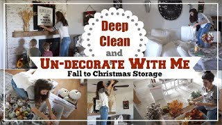 Fall Deep Clean & Un Decorate With Me + How To Store Seasonal Decor  | Momma From Scratch