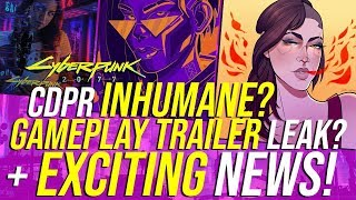 Cyberpunk 2077 News - E3 2019 Leak, YouTuber Invites & CD PROJEKT RED Inhumane?
