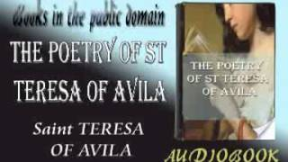 The Poetry of St Teresa of Avila Audiobook Saint TERESA OF AVILA