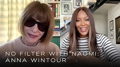 Anna Wintour on Why She Pushed for Naomi's First American Vogue Cover | No Filter with Naomi