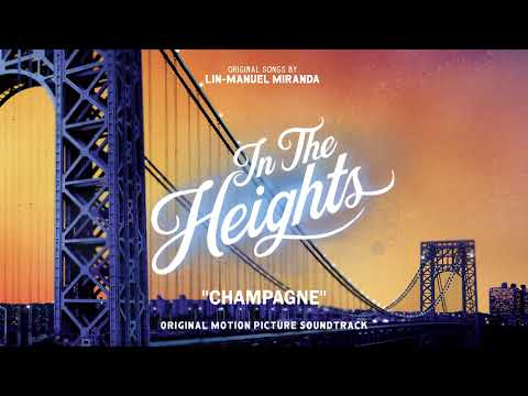 Champagne - In The Heights Motion Picture Soundtrack (Official Audio)