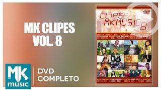 MK Clipes - Volume 8 (DVD COMPLETO)