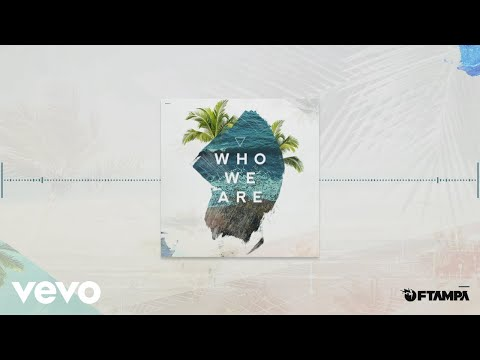 FTampa - Who We Are (Pseudo Video)