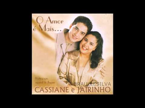 O CASSIANE GRATIS JAIRINHO DE CD E BAIXAR