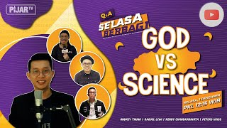 GOD VS SCIENCE #PIJARTV #SELASABERBAGI