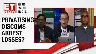 Should discoms be privatized?   P Uma Shankar & Vinayak Chatterjee to ET NOW