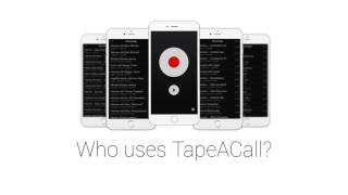 who's Using TapeACall To Record Their Phone Calls?