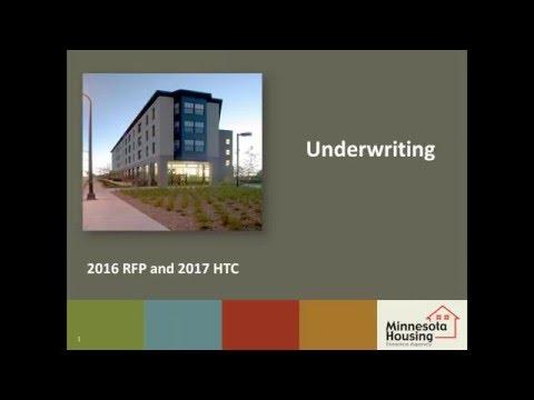 2016 RFP/2017 HTC Tutorial: Underwriting