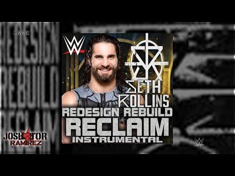 WWE: Redesign Rebuild Reclaim (Instrumental) [Seth Rollins] - DL with Custom Cover