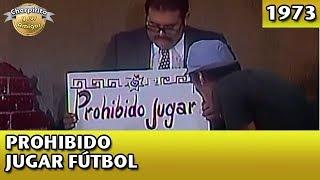 El Chavo | Prohibido jugar futbol (Completo)