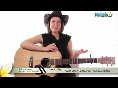 """How to Play """"Wide Open Spaces"""" by The Dixie Chicks on Guitar"""