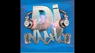 DJ NACHO REGGAETON MIX