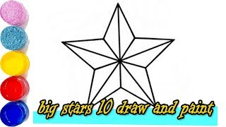 draw 10 Stars | Paint for toddlers and drawing and Coloring for kids