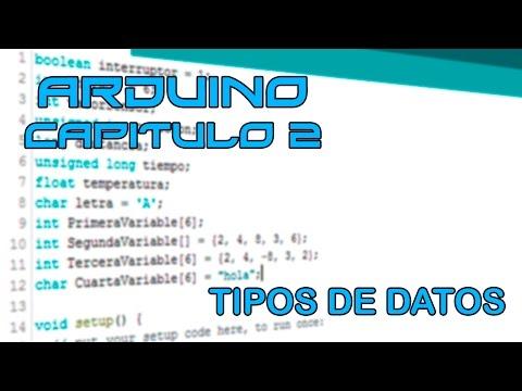 Curso Arduino - Capítulo 2: Tipos De Datos