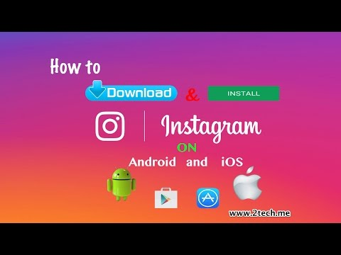 How To Download And Install Instagram
