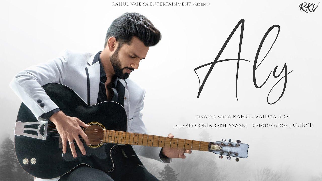 Download ALY - RAHUL VAIDYA RKV   FEAT ALY GONI & JASMIN BHASIN   RAKHI SAWANT   OFFICIAL MUSIC VIDEO