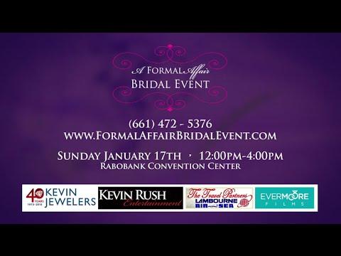 A Formal Affair Bridal Event | 1.17.16 Bridal Show Highlight | Bakersfield, CA