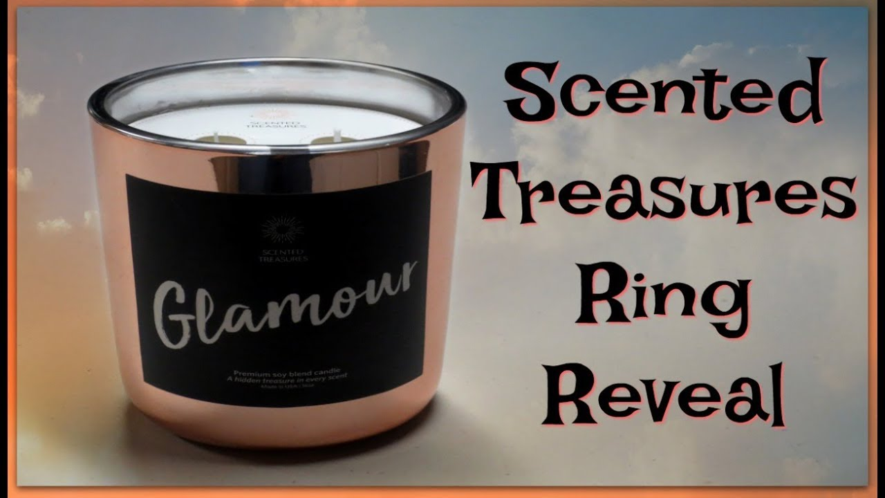Scented Treasures Ring Reveal Glamour Candle Youtube