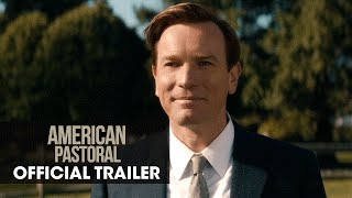American Pastoral (2016 Movie) - Official Trailer