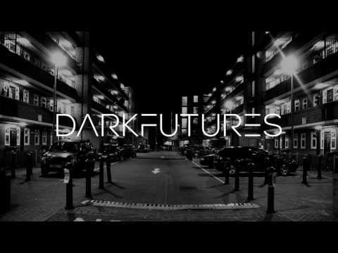 Dark Futures - Mix for Bordeaux