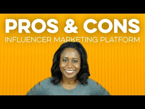 The Pros & Cons of Influencer Marketing Platforms (2018)