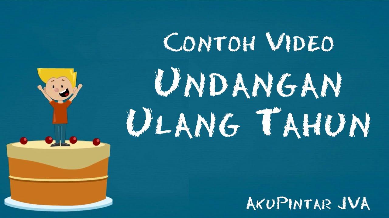 Contoh Video Undangan Ulang Tahun AkuPintar JVA
