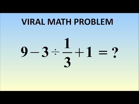 9 - 3 ÷ 1/3 + 1 = ? The Correct Answer (Viral Problem In Japan)