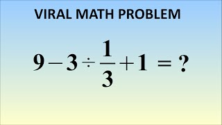 9 - 3  13  1   The Correct Answer Viral Problem In Japan
