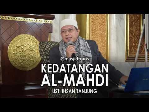 Kedatangan Al-Mahdi - Ust. Ihsan Tanjung (Nasihat 1 Menit)