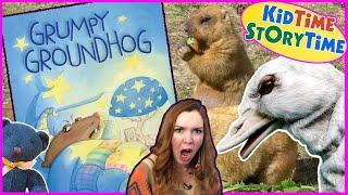 Grumpy Groundhog | Groundhog Day for Kids | Children's book read aloud