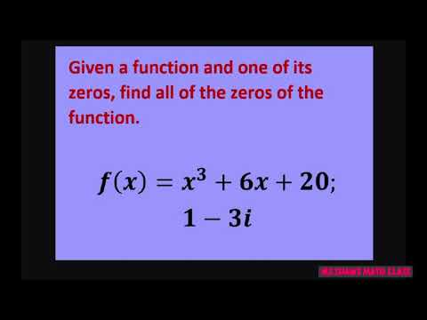 Given Function Y= X^3 +6x +20 And Zero 1 -3i Find All Zeros Of The Function