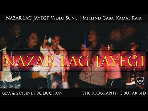 "NAZAR LAG JAYEGI"" Video Song 