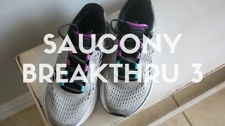Saucony Breakthru 3- Tested & Reviewed
