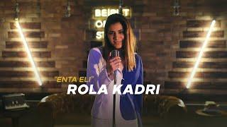 Rola Kadri – ENTA ELI | رولا قادري – انت إلي