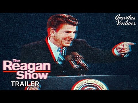 The Reagan   Theatrical   2017 Tribeca Film Festival  Selection