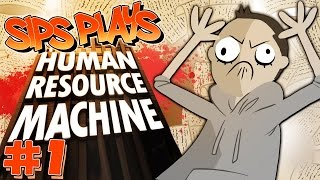 Sips Plays Human Resource Machine - (9/11/2015) #1