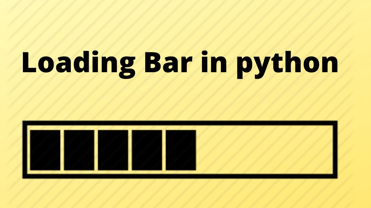 How to Create Loading Bar in Python