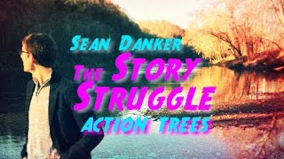 The Story Struggle: Action Trees