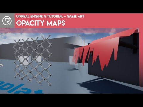 Unreal Engine 4 Tutorial - Game Art - Opacity Maps thumbnail