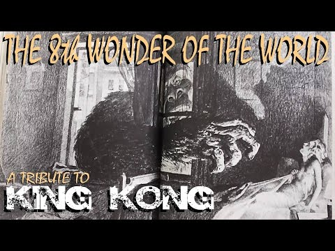 The 8th Wonder Of The World A Tribute To King Kong