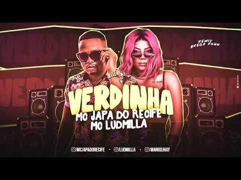MC JAPA DO RECIFE E MC LUDMILLA - VERDINHA