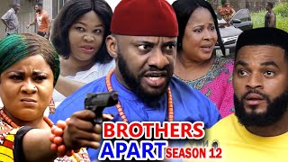 BROTHERS APART SEASON 12 - Yul Edochie New Movie 2020 Latest Nigerian Nollywood Movie Full HD