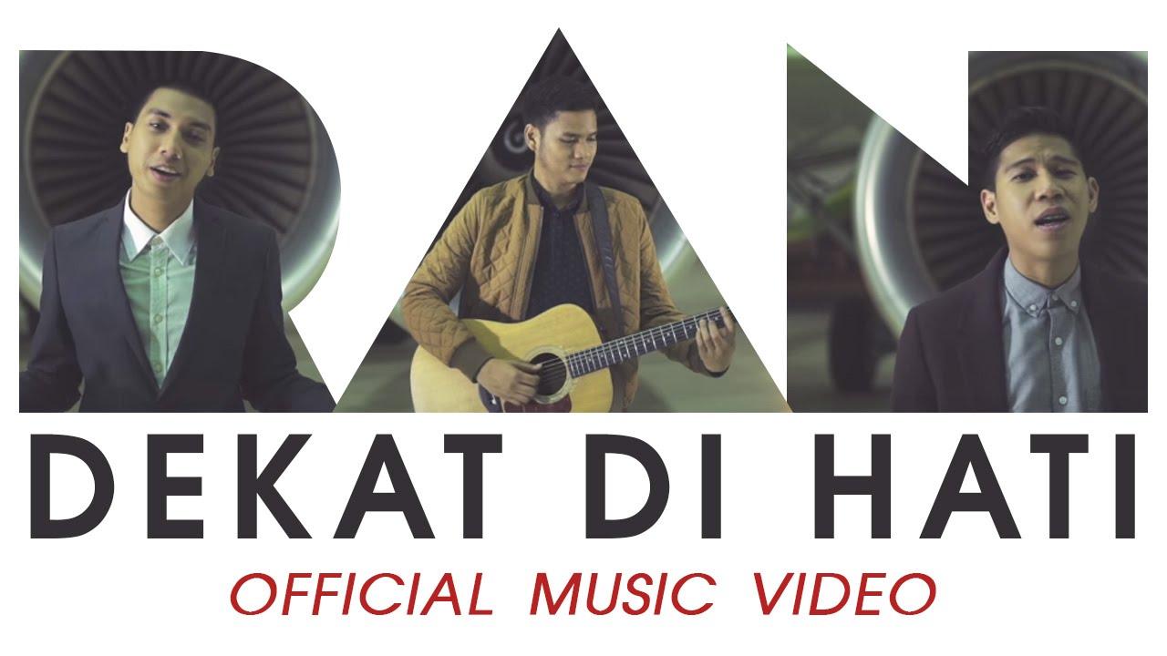 Download RAN - Dekat di Hati (Official Music Video)