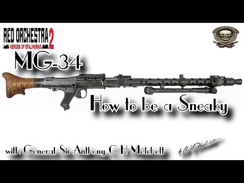 MG-34 - How to be a Sneaky | Red Orchestra 2 |