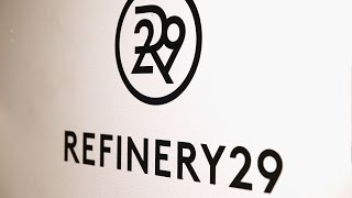 How Refinery29 has evolved in the past decade   Fortune